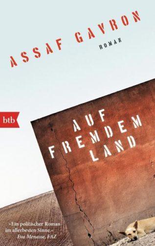 Auf fremdem Land von Assaf Gavron