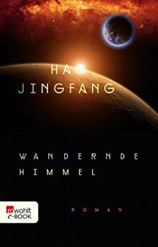 Wandernde Welten von Hao Jingfang